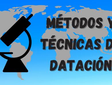 Métodos y técnicas de datación