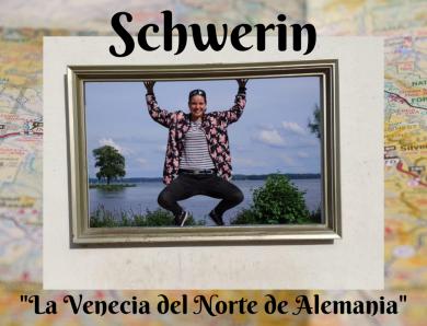 Schwerin, la Venecia del Norte