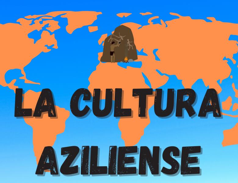 El Epipaleolítico y Mesolítico en la Europa atlántica y mediterránea. La Cultura Aziliense