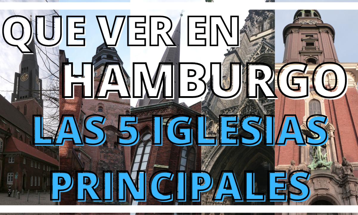 Hamburgo: las cinco iglesias principales